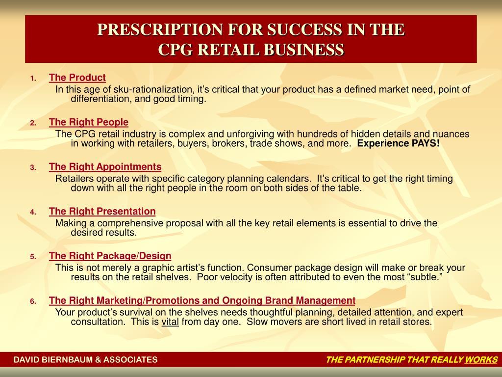 PRESCRIPTION FOR SUCCESS IN THE