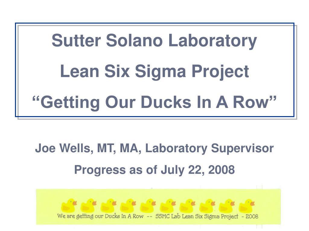 PPT - Sutter Solano Laboratory Lean Six Sigma Project