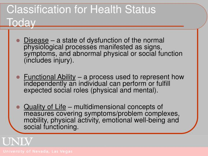 Classification for Health Status Today