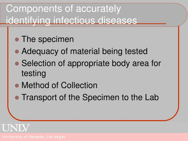 Components of accurately identifying infectious diseases