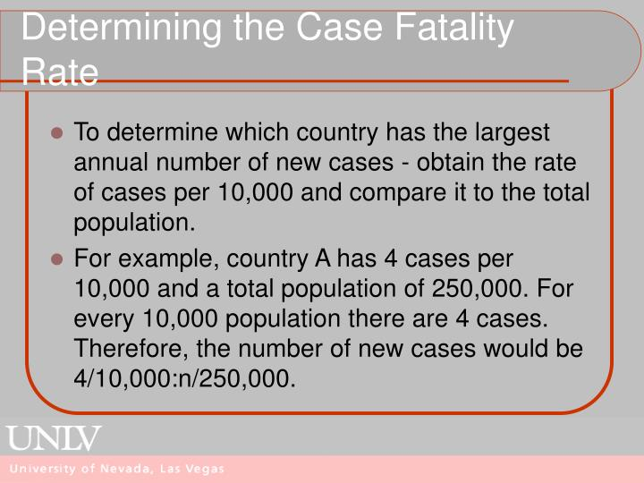 Determining the Case Fatality Rate