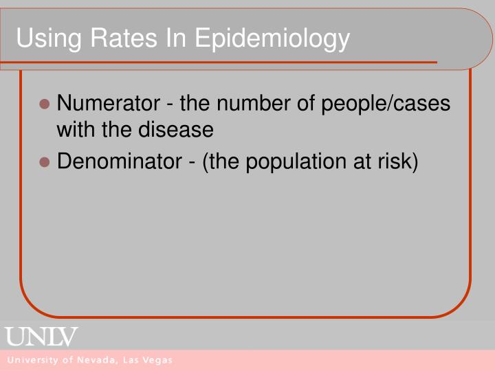 Using Rates In Epidemiology