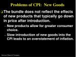 problems of cpi new goods