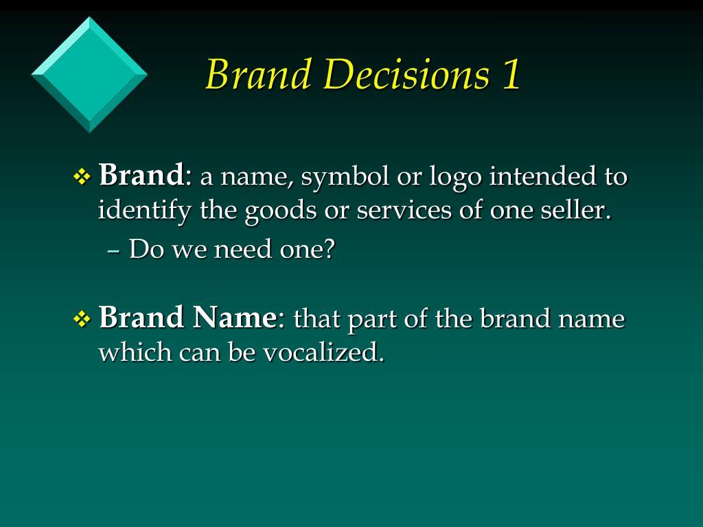 Brand Decisions 1