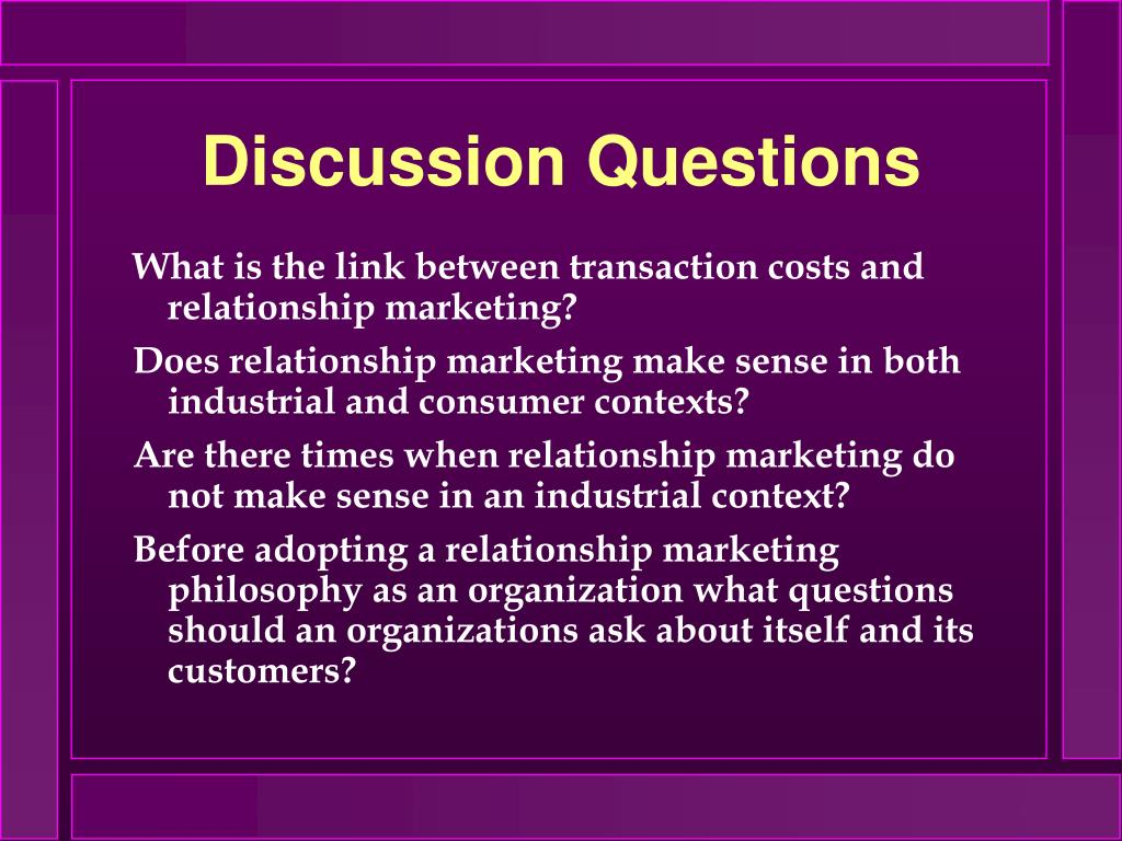 What is the link between transaction costs and relationship marketing?