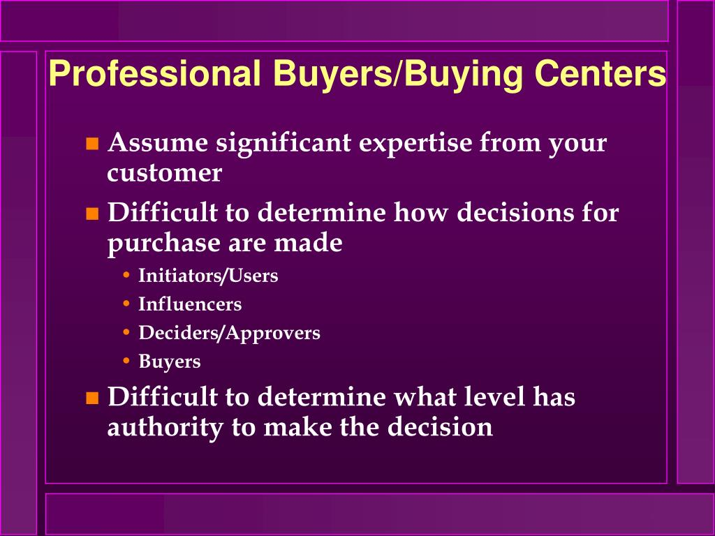 Professional Buyers/Buying Centers