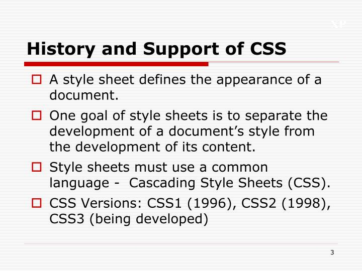 History and support of css