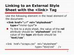 linking to an external style sheet with the link tag