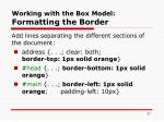 working with the box model formatting the border27