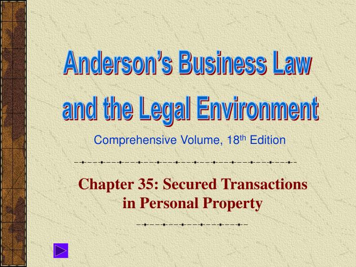 Chapter 35 secured transactions in personal property