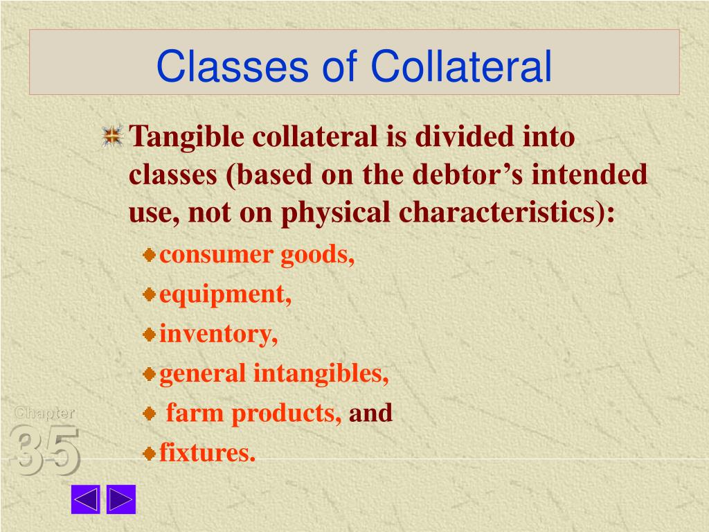 Classes of Collateral