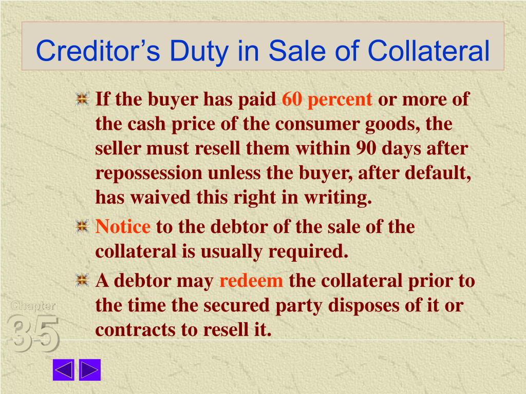 Creditor's Duty in Sale of Collateral