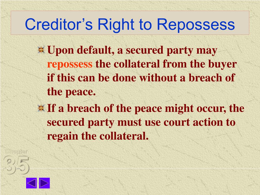 Creditor's Right to Repossess