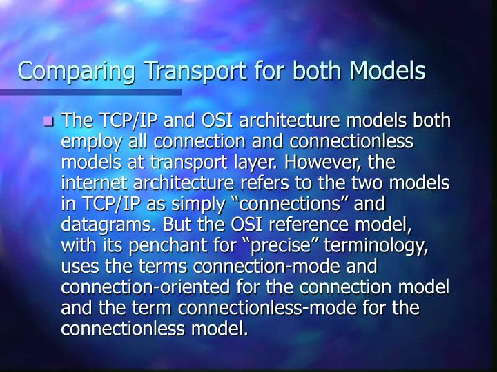 Comparing Transport for both Models
