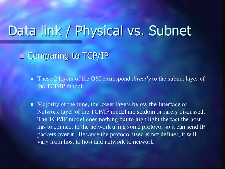 Data link / Physical vs. Subnet