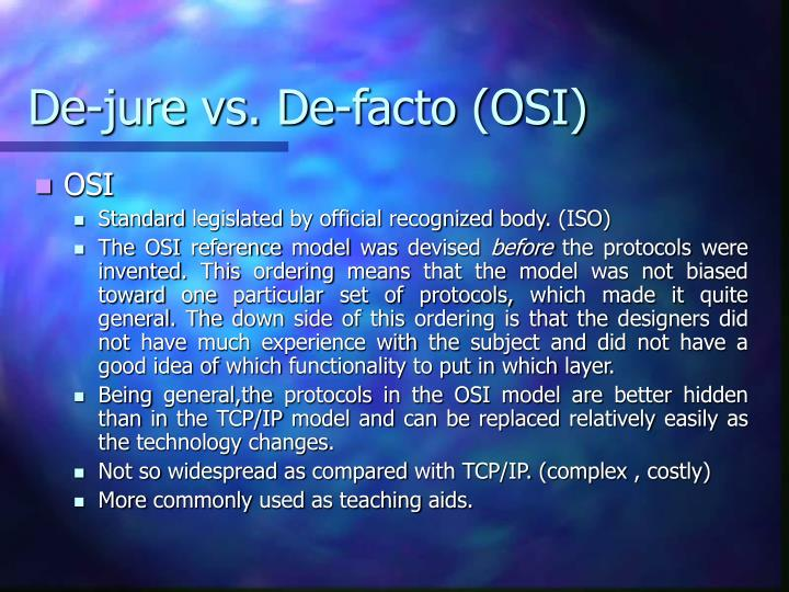 De-jure vs. De-facto (OSI)