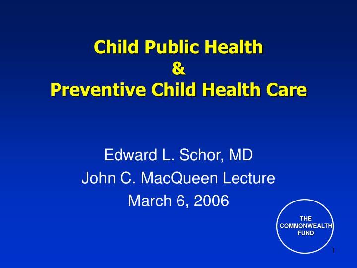 child public health preventive child health care n.