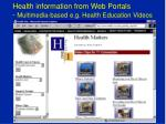 health information from web portals multimedia based e g health education videos