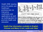 health one information available in english chinese and malay in text audio and video
