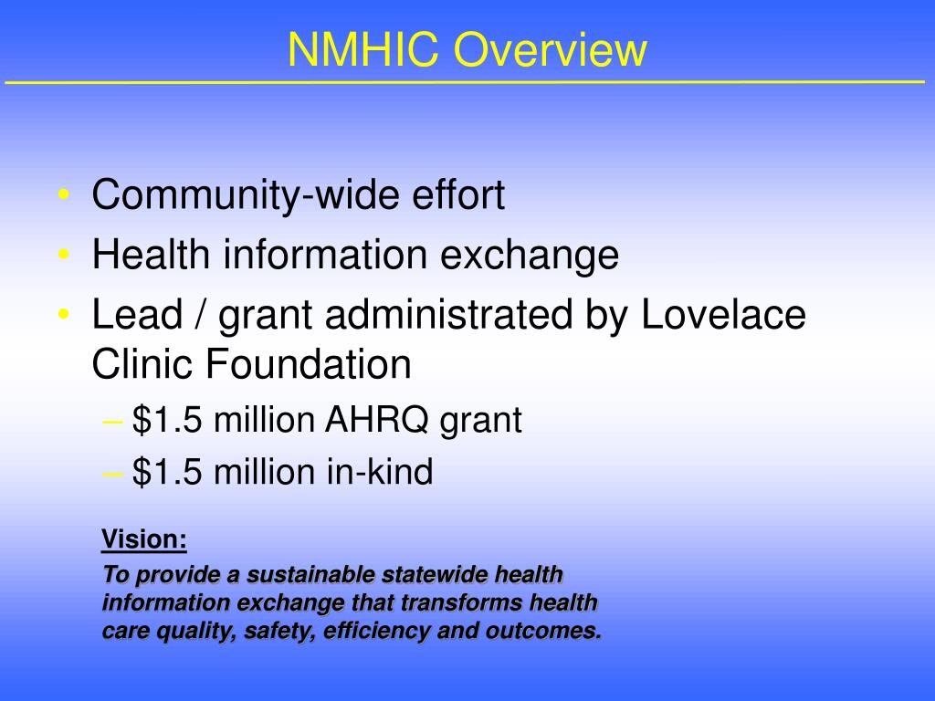 NMHIC Overview