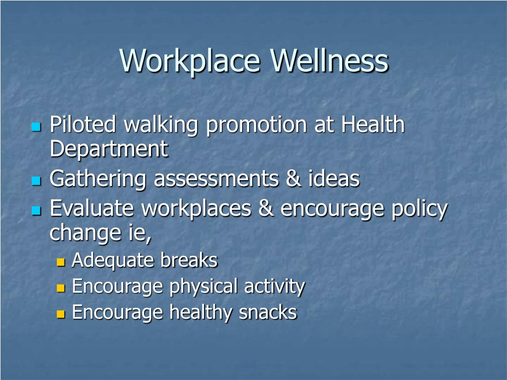 Workplace Wellness