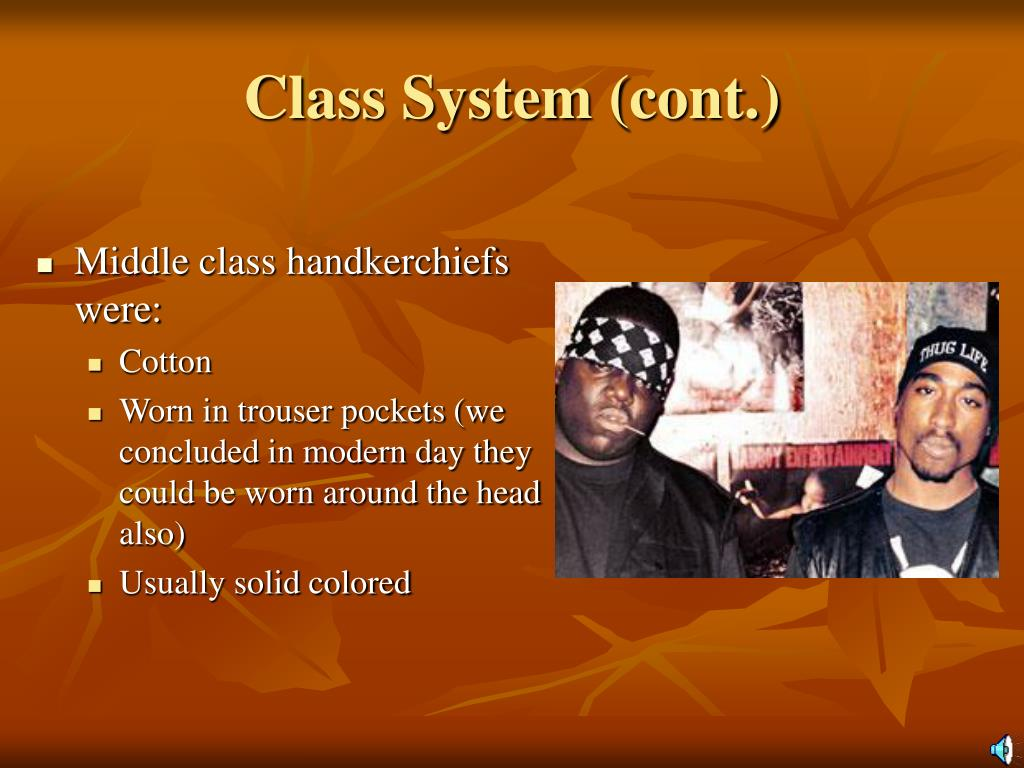 Class System (cont.)