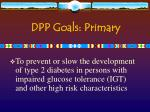 dpp goals primary