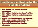 health care utilization by the diabetes patient