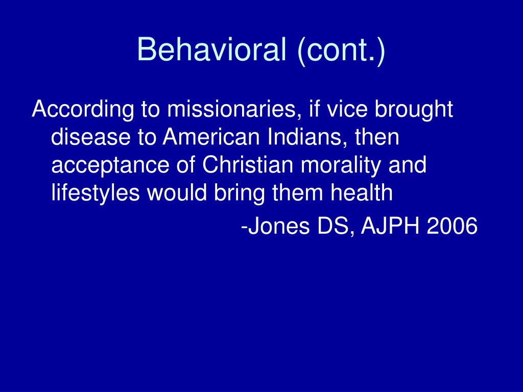 Behavioral (cont.)