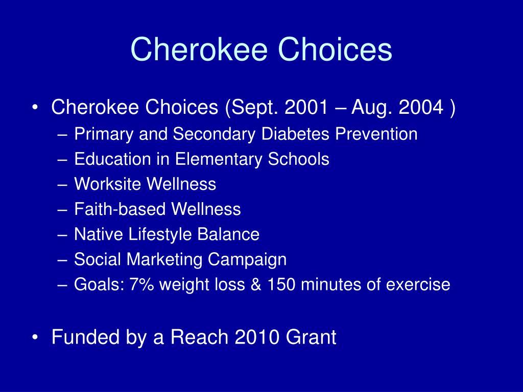 Cherokee Choices