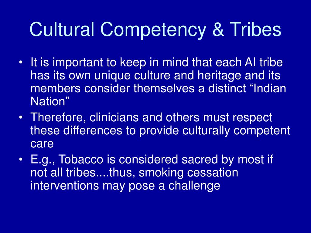 Cultural Competency & Tribes