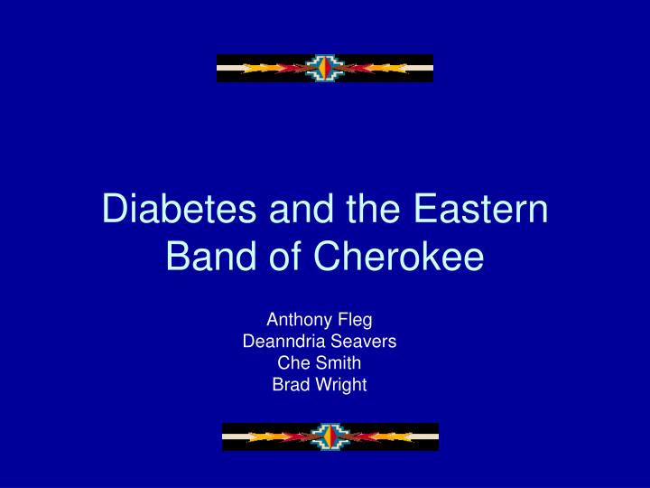 Diabetes and the eastern band of cherokee