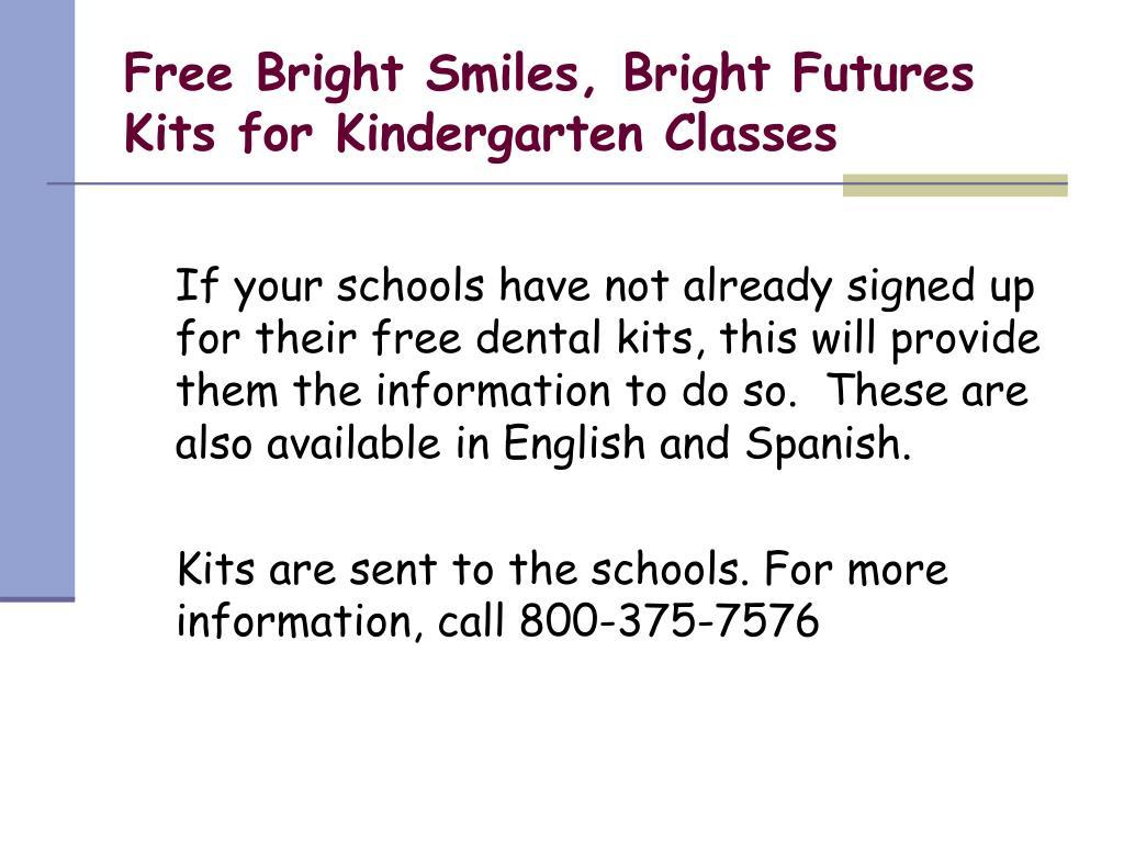 Free Bright Smiles, Bright Futures Kits for Kindergarten Classes