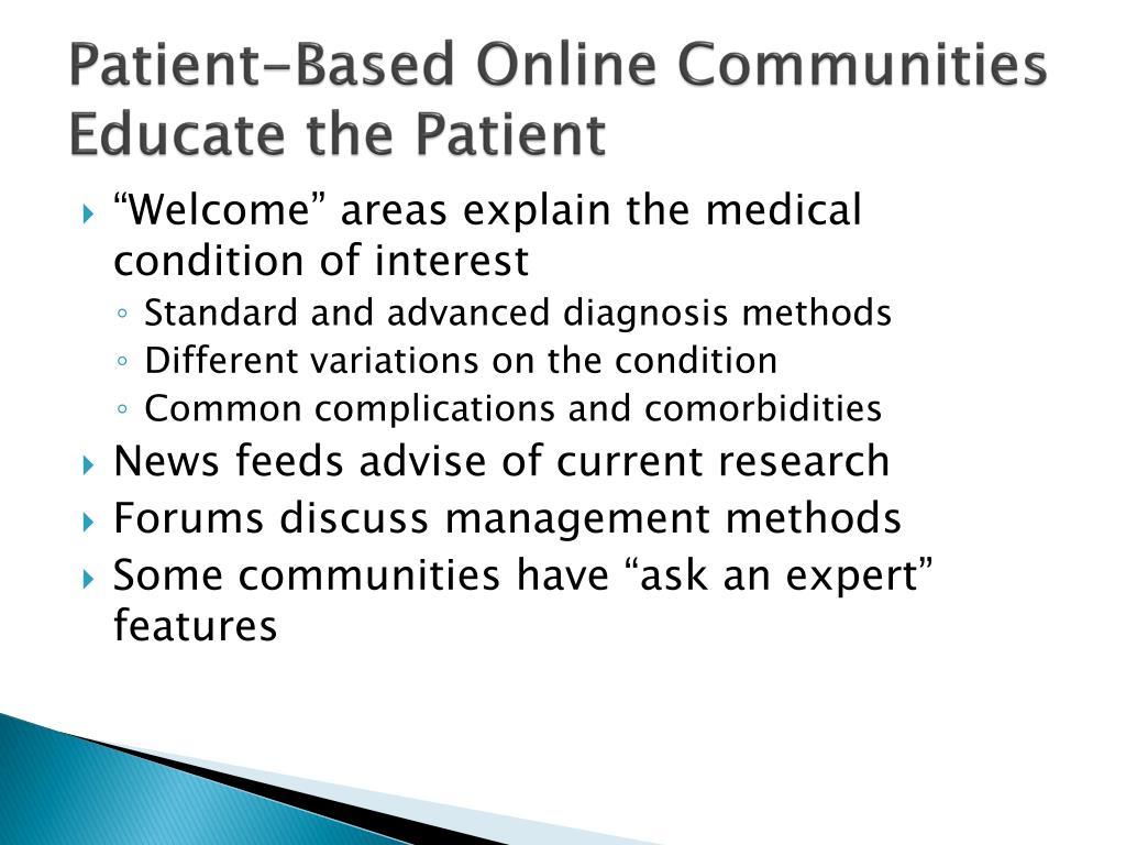 Patient-Based Online Communities Educate the Patient