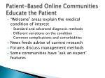 patient based online communities educate the patient