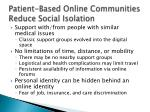 patient based online communities reduce social isolation