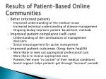 results of patient based online communities