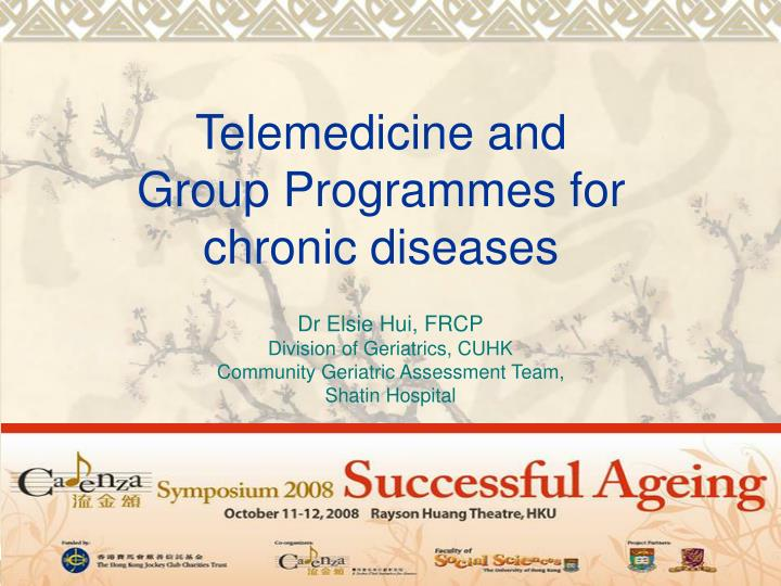 Telemedicine and group programmes for chronic diseases