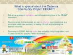what is special about the cadenza community project cdsmp