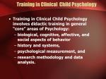 training in clinical child psychology12