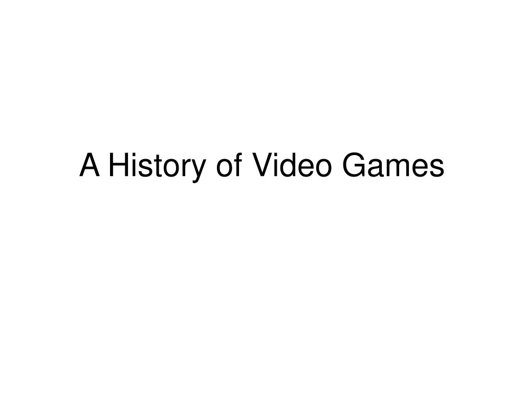 a history of video games l.