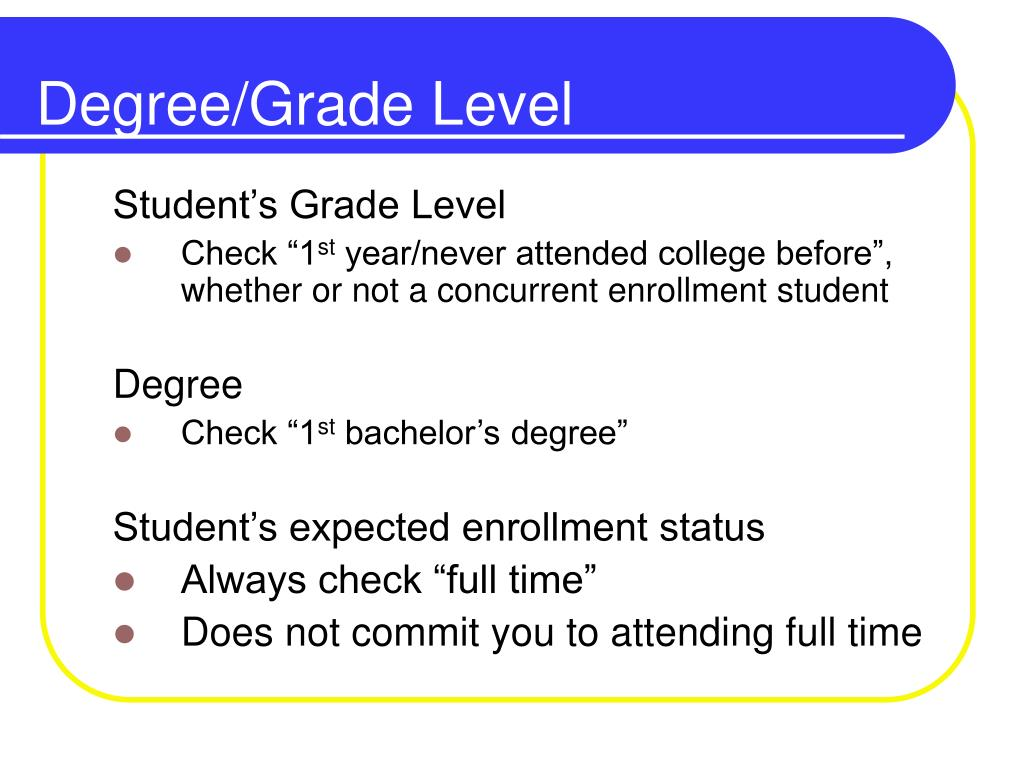Degree/Grade Level