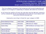 introducing community care line community care line 990 51599 email communitycare@adm monash edu au22