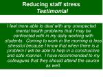 reducing staff stress testimonial