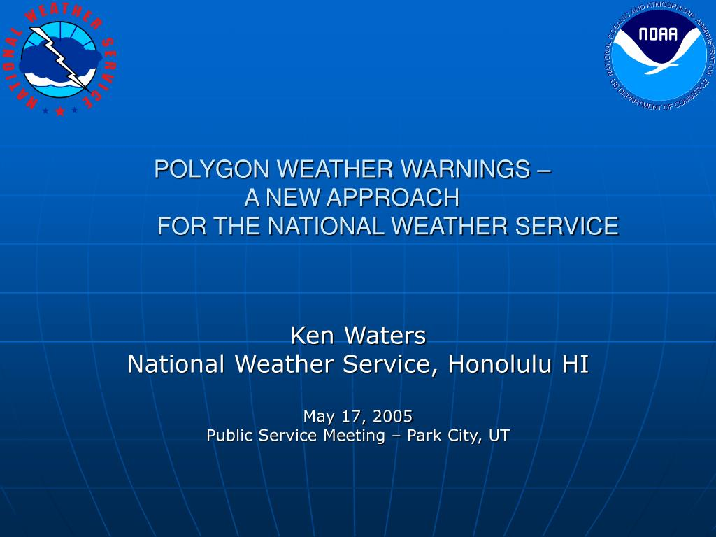 polygon weather warnings a new approach for the national weather service l.