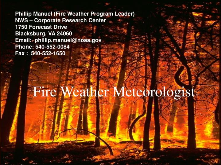 Phillip Manuel (Fire Weather Program Leader)