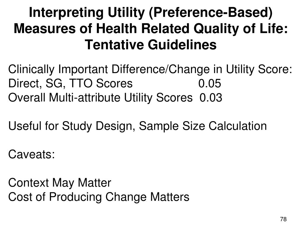 Interpreting Utility (Preference-Based) Measures of Health Related Quality of Life:  Tentative Guidelines
