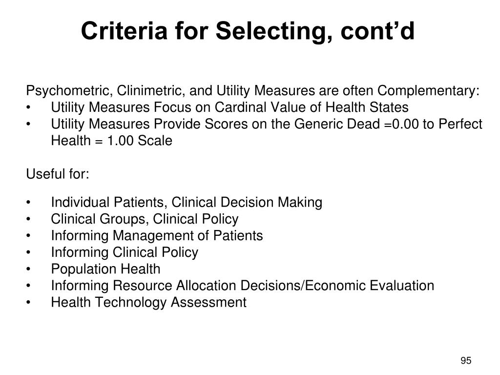 Criteria for Selecting, cont'd