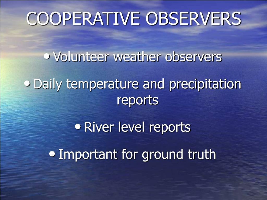 COOPERATIVE OBSERVERS