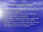 killing a hurricane